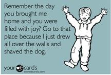 funny funny ha ha  / by Rhiannon Duffy