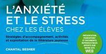 ✽ COLERE - STRESS - ANXIETE ✽