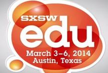 2014 SXSWEdu - South By Southwest Education Conference (Mar 3-6, Austin Texas) / SXSWEdu
