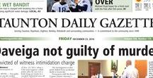 Taunton Gazette front pages / Front pages of the Taunton Daily Gazette, the daily newspaper for Taunton, Mass., and surrounding communities.