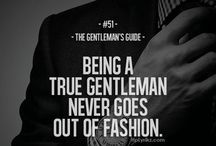 Dress like a GENTLEMAN / The real side of you!