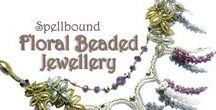 Spellbound Floral Beaded Jewellery / Designs that can be found in our book, Spellbound Floral Beaded Jewellery.