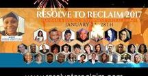 Resolve To Reclaim 2017 - Personal & Business Development Virtual Summit / This board is everything related to the personal development & business development virtual summit called Resolved To Reclaim 2017
