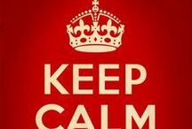 Keep calm and....