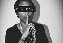 Pharrell / One of the most talented people at present time. Big icon for me.