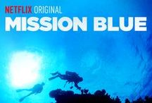 Mission Blue: Emmy Award Winning Movie / Shot over a 3 year period, Mission Blue is a love letter to our most precious resource, the ocean. Catch it on Netflix!