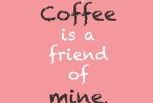 ~Coffee Solves Everything~ / by Darlene Brown