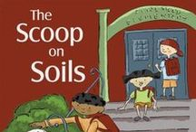 Teaching STEM: The Scoop on Soil and Earth Science / Lesson plans, learning activities and other science education resources for teachers to help students learn about soil.  / by The GLOBE Program