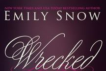 WRECKED / by Emily Snow