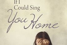 If I Could Sing You Home / Book Eight of the Drifters series