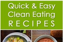 Clean Eating / Clean eating recipes & tips