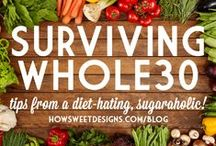 Whole30 Tips & Inspiration / Whole30 tips and advice for a great program!