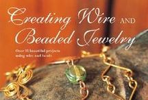 Jewelry Books / Some of my favorite jewelry making books for beading, wire wrapping, metals, stringing, etc.