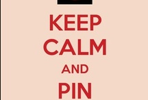 KEEP CALM & VISIT MY BOARD 1 / I JUST DONT GET TIRED OF KEEP CALM....ANOTHER WAY TO GET A LAUGH...EVEN JUST A SMILE...I FIND MYSELF MAKING THEM NOW