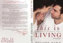 This is Living / Inspiration for This is Living (The Living Series, Vol 1)