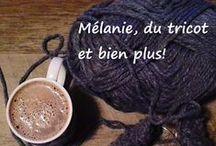 Mélanie, du tricot et bien plus! / Épingles provenant de mon blogue.