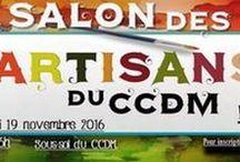 Le salon des artisans du CCDM / Le salon des artisans du CCDM aura lieu samedi le 19 novembre 2016. Ce tableau va servir à faire découvrir les artistes et artisans qui y participent. Page Facebook: Le salon des artisans du CCDM