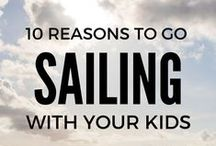 Sailing With Kids: Our Blog Post / We have been living on our sailboat for the past 5 years, raising our two daughters to be salty sailors.