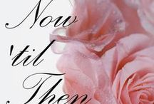 From Now 'til Then ~ Poetry Anthology / If you have been in love or would like to be, and know the joy of passion, this poetry collection is for you. The power of love spans the centuries, and endures From Now 'til Then....