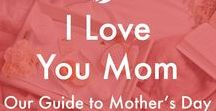 I Love you, Mom: A Mother's Day Gift Guide