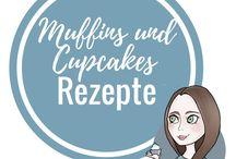 Muffins und Cupcakes Rezepte / Leckere Rezepte für Muffins und Cupcakes. Mit Schokolade, Früchten, mit Füllung oder ohne.
