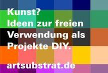 artsubstrat / Ideen suchen Verwendung Kunstprojekte zur freien Umsetzung in eigener Sache … Start-up: Feel free to do it yourself! Fotos, Skizzen, Teaser
