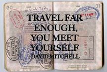 Travel Quotes / A board of travel Inspiration, travel makes you richer!