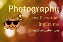 PHOTOGRAPHY: Places and faces that inspire / I am drawn to photography.  Nature.  Landscapes.  Travel.  People.  Interesting colors and textures.  It also inspires me as a writer ....subject matter for my tales....and wanna-be photographer.