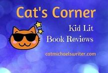 Kid Lit Book Reviews ~ by Cat Michaels ~ / Helping young readers find their next great story ~ Comprehensive reviews of picture books & chapter books by a former educator and college writing coach who is always looking for her next great reads by awesome authors, too.   http://www.catmichaelswriter.com/kidlit-book-reviews