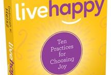 Live Happy: 10 Practices For Choosing Joy / The editors of Live Happy magazine, the first lifestyle publication dedicated to the timeless quest to achieve authentic happiness, reveal that true happiness is all about the big impact of small acts of everyday happiness.
