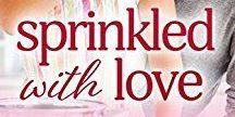 Sprinkled With Love / Montana Born - Bachelor Bake-Off