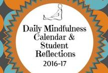 Mindfulness in the Classroom / Deepening students' awareness of their learning and of themselves.