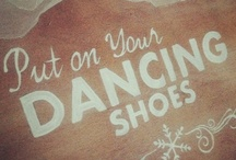 Dancing shoes..