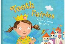 Teeth Fairies / Teeth Fairies...the classic tale of the tooth fairy gets an exciting update and a modern twist and helps parents with getting kids to take care of their dental health