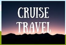 Cruise Travel Inspiration / The best information, tips and itineraries for Cruise Travel from around the web. Get your daily dose of Cruise Travel Inspiration right here!