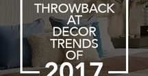 Throwback at Decor Trends of 2017