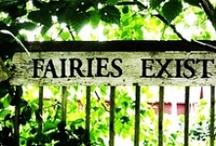 Fairies ...