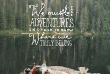Wanderlust / Places I've been, places I want to go!