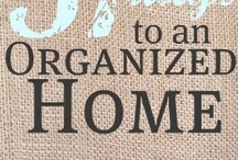 Dreams of Home Organization / Ideas for getting better organized.