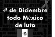 México esta de luto...  / En 2012 el Partido Revolucionario Constitucional asume  el gobierno de México.. La represión política, social, comunicativa y mediatica empieza... / by Everardo