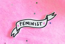 DIY Feminism / It is about dignity and self-respect. It's about being respected and payed equal pay. It's about being bad ass and having girl power. It's about you, and about me. #DIY