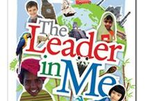 The Leader in Me- Building a Classroom/School Community / Leader in Me, collaboration, classroom management