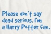 Harry Potter / by Katie Cloud