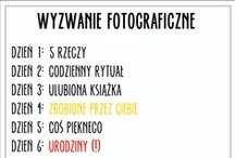★7 DAY PHOTO CHALLENGE/WYZWANIE PHOTO★JUNE2013★