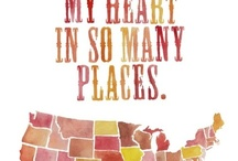 Place's I 've Been and Loved / Traveling the highways of the USA and Canada and now Europe too.  / by Judy Howard Christopoulos