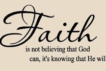 Faith of Our Father's-Being Catholic / by Judy Howard Christopoulos