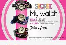 My Watch / Por la compra de cualquier producto SECRET + $3.990 llévate un RELOJ de la nueva colección! Promoción válida sólo hasta el 30 de junio en todas nuestras tiendas Secret!