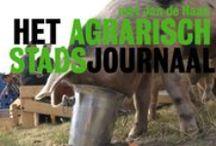 Het Agrarisch Stadsjournaal / Het Agrarisch Stadsjournaal op OPEN Rotterdam focust op land- en tuinbouwprojecten in de Rotterdam.