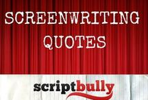 Screenwriting Quotes / What would the world be without good, old screenwriting quotes. (Empty and soulless, I say!)