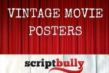 Vintage Movie Posters / The best, coolest, and most definitely vintage movie posters...ever!